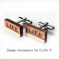 DESIGN Cuffs P 木製カフスP